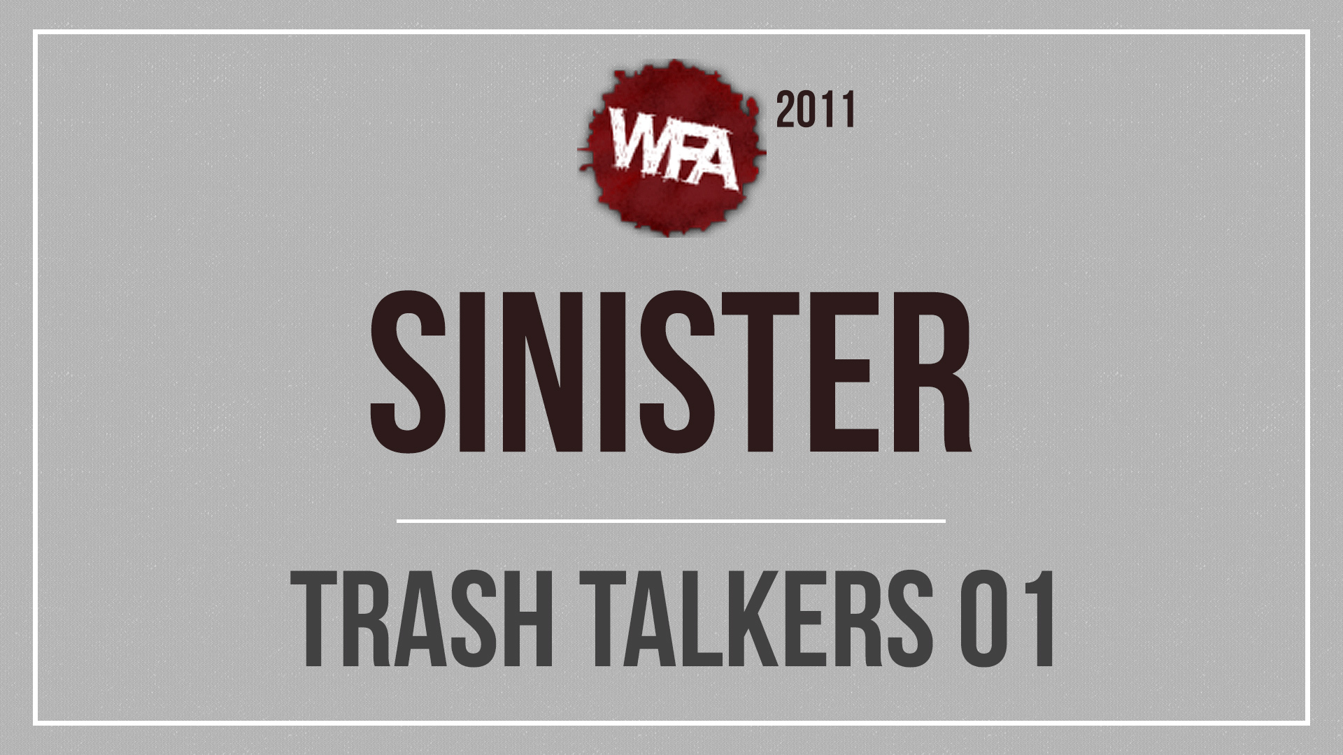 WFA 2011 Trash Talkers 01
